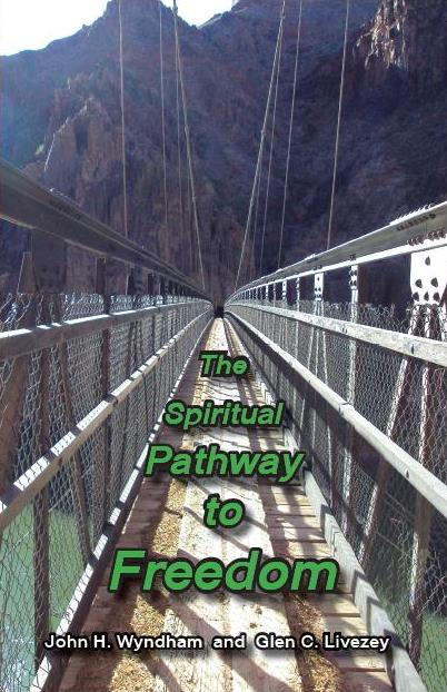 The Spiritual Pathway to Freedom